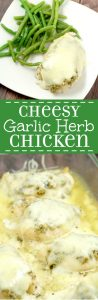 Cheesy Garlic Herb Chicken - easy and cheesy baked chicken dinner recipe with lots of herbs and garlic, and best of all gooey CHEESE!