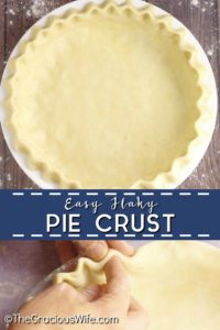 Buttery, easy, flaky pie crust that will turn out perfect every time. Easy to make with just 5 basic ingredients!