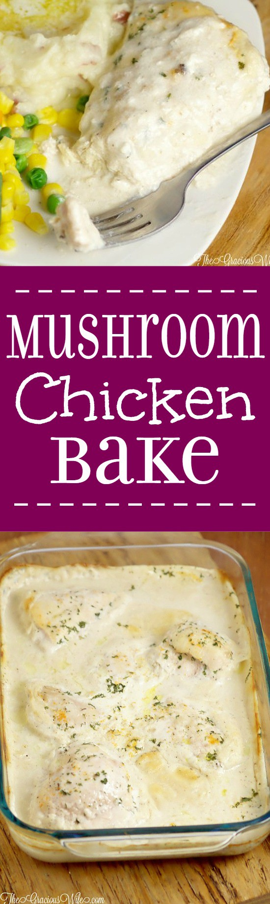 Mushroom Chicken Bake - an easy dinner recipe idea great for the whole family! Seriously, you can make this dinner idea so fast that you don't even need to thaw the chicken. My kids adore the creamy gravy and can't get enough whenever I make this