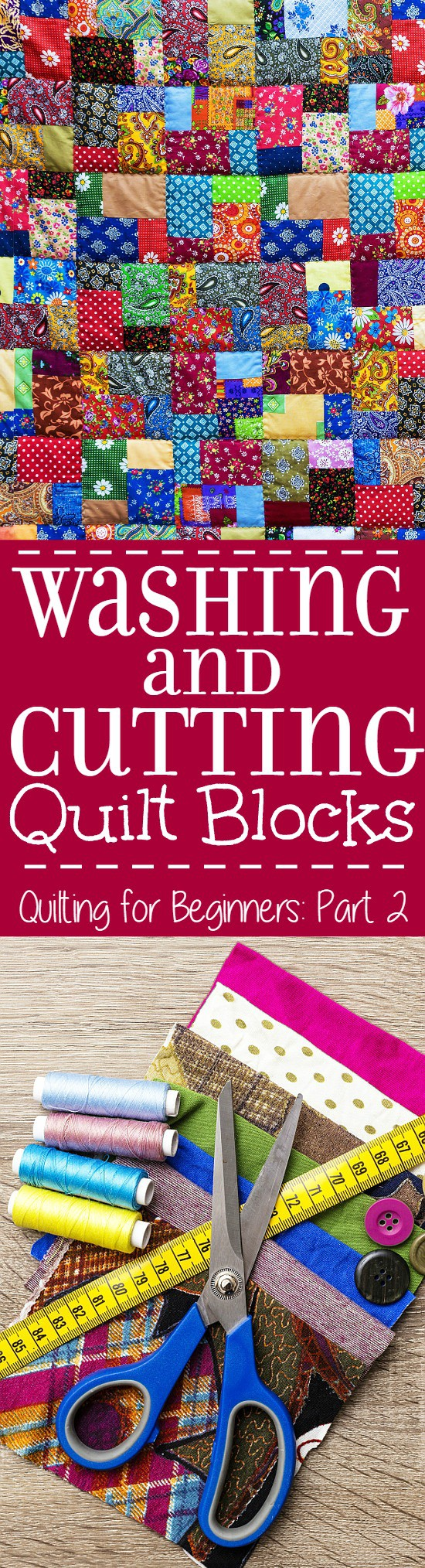 Washing and Cutting Quilt Blocks - Part 2 in a 5-part Quilting for Beginners series.  This Washing and Cutting Quilt Blocks section will walk you through washing your fabric, cutting quilt blocks, and ironing and prepping.  Make your own DIY sewing quilt with this step-by-step tutorial!