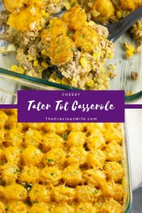 Classic cheesy Tater Tot Casserole is quick and easy to make, but packed with flavor. Made with ground beef, tater tots, cheese, corn, and sour cream, it's comfort food at its finest!