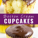 "Collage with Boston cream cupcake with a bite taken out showing custard filling on top, a full cupcake with a ganache drizzle on bottom, and the words ""Boston Cream Cupcakes"" in the center."