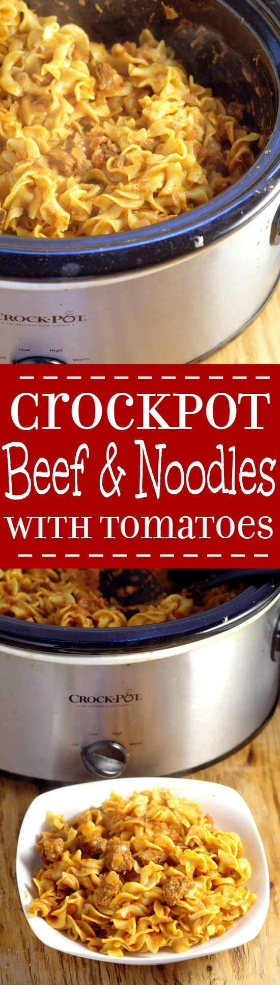 Crockpot Beef and Noodles with Tomatoes recipe is a dinner time classic with juicy stew beef, zesty tomatoes, and comforting egg noodles, all in the slow cooker.  Perfect for a simple and easy family dinner recipe!