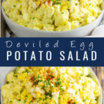 "Collage image of deviled egg potato salad. Top image is a side angle shot of potato salad in a bowl topped with chives and paprika. Bottom photo is an overhead shot of the same dish. The words ""deviled egg potato salad"" are between the 2 images"