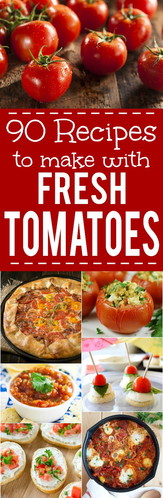 88 Recipes with Fresh Tomatoes -Use up your fresh, juicy tomato harvest this Summer with these 88 of the absolute BEST Recipes with Fresh Tomatoes that are sure to have you celebrating your garden,from cherry or grape tomatoes, to beefsteak or heirloom tomatoes!