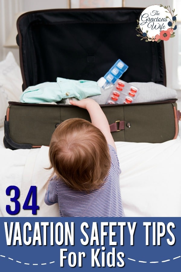 33 Vacation Safety Tips for Kids -Safety is important, even on vacation. Use these 33 tips for keeping your kids safe on vacation, including tips for before you leave, on the way, at your hotel, in a crowd, and medicine and vitamin storage and safety. These tips will help you have a fun and safe vacation with the family.
