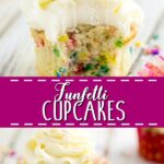"""Collage of funfetti cupcake with a bite out of it on top, a funfetti cupcake unwrapped, with the words """"funfetti cupcakes"""" in the center."""