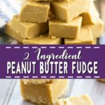 Creamy, smooth 2 Ingredient Peanut Butter Fudge that you can make in the microwave in about 5 minutes with just 2 ingredients! It seriously makes the best fudge. You wouldn't even believe it was so easy! So little work, so much delicious!