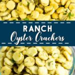 Quick, easy and absolutely addictive, these delicious Ranch Oyster Crackers make the perfect snack! Packed with buttery flavor and just 5 ingredients, make them for Christmas, parties, or just for yourself!