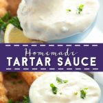 Make this creamy, tangy Homemade Tartar Sauce recipe in just 5 minutes with simple pantry ingredients. It will go perfectly with your favorite fish or seafood. Tangy fresh squeezed lemon and zesty dill relish make this sauce amazing!