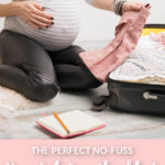 "Pregnant mom packing a suitcase with a notebook and a pencil. Text underneath picture reading ""The Perfect No-Fuss Hospital Bag Checklist - TheGraciousWife.com"""